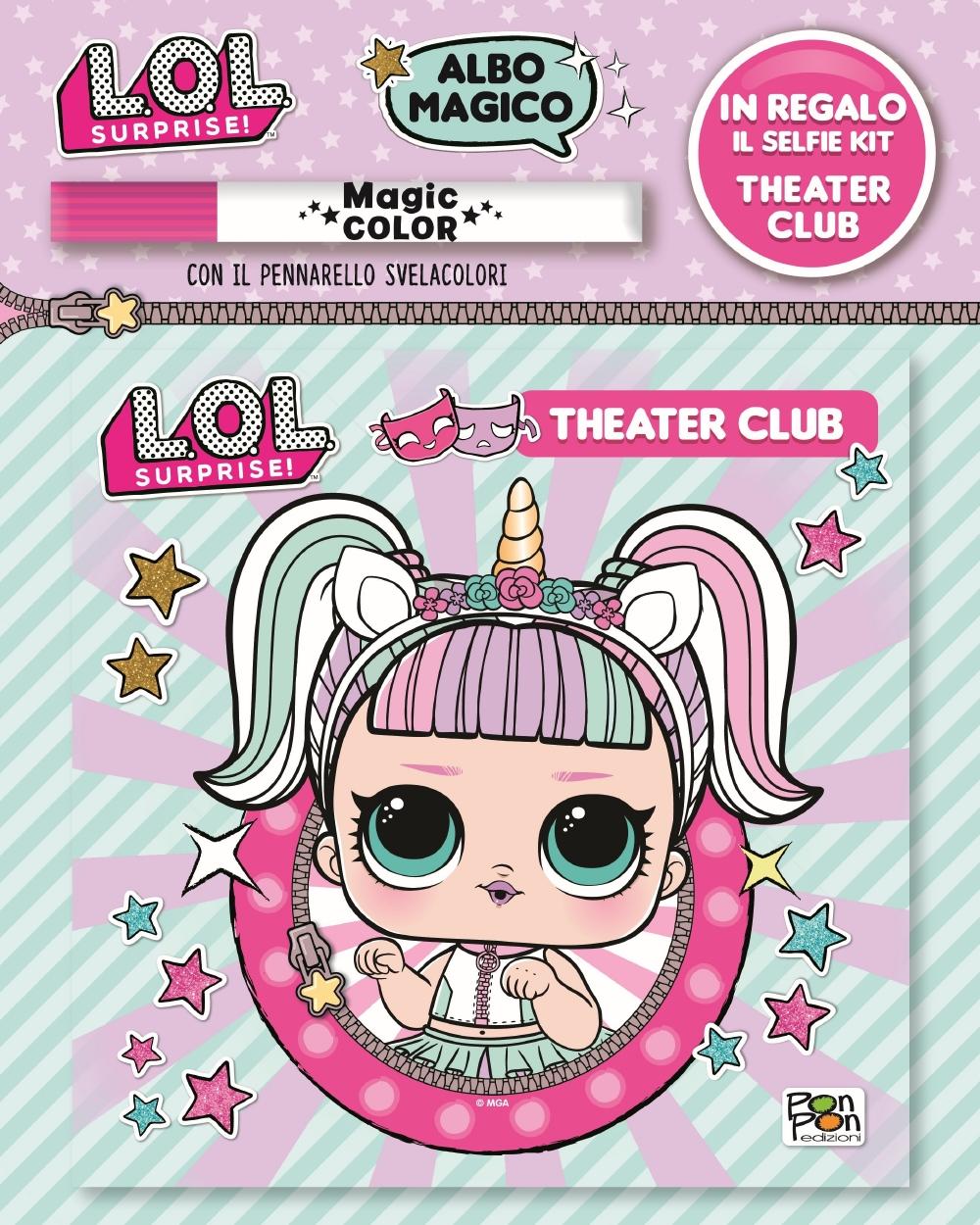 Albo Magico LOL Surprise! - Theater Club