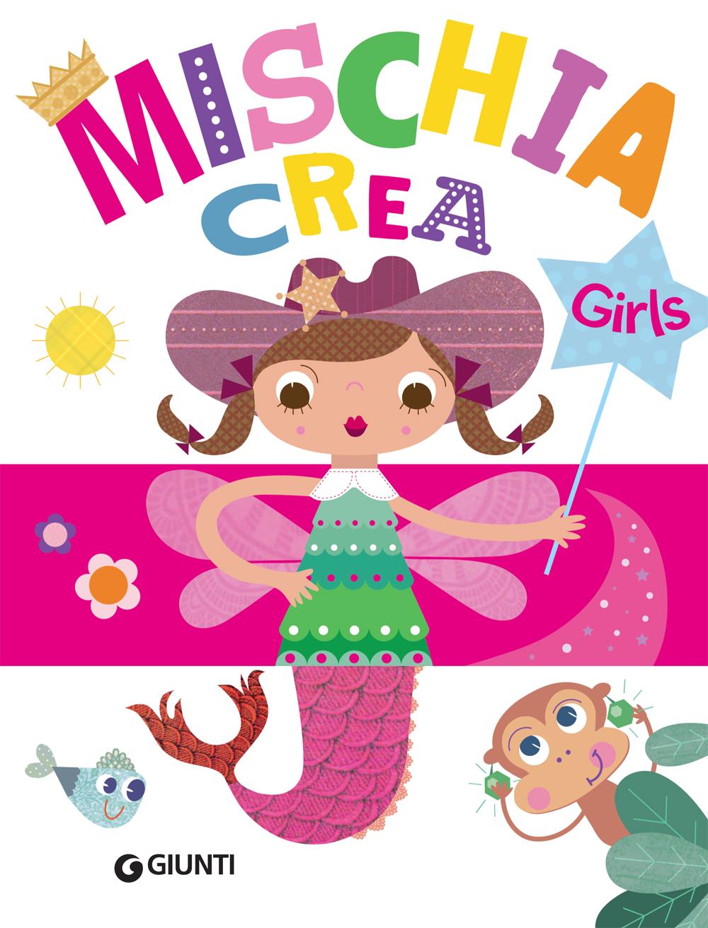 Mischiacrea Girls