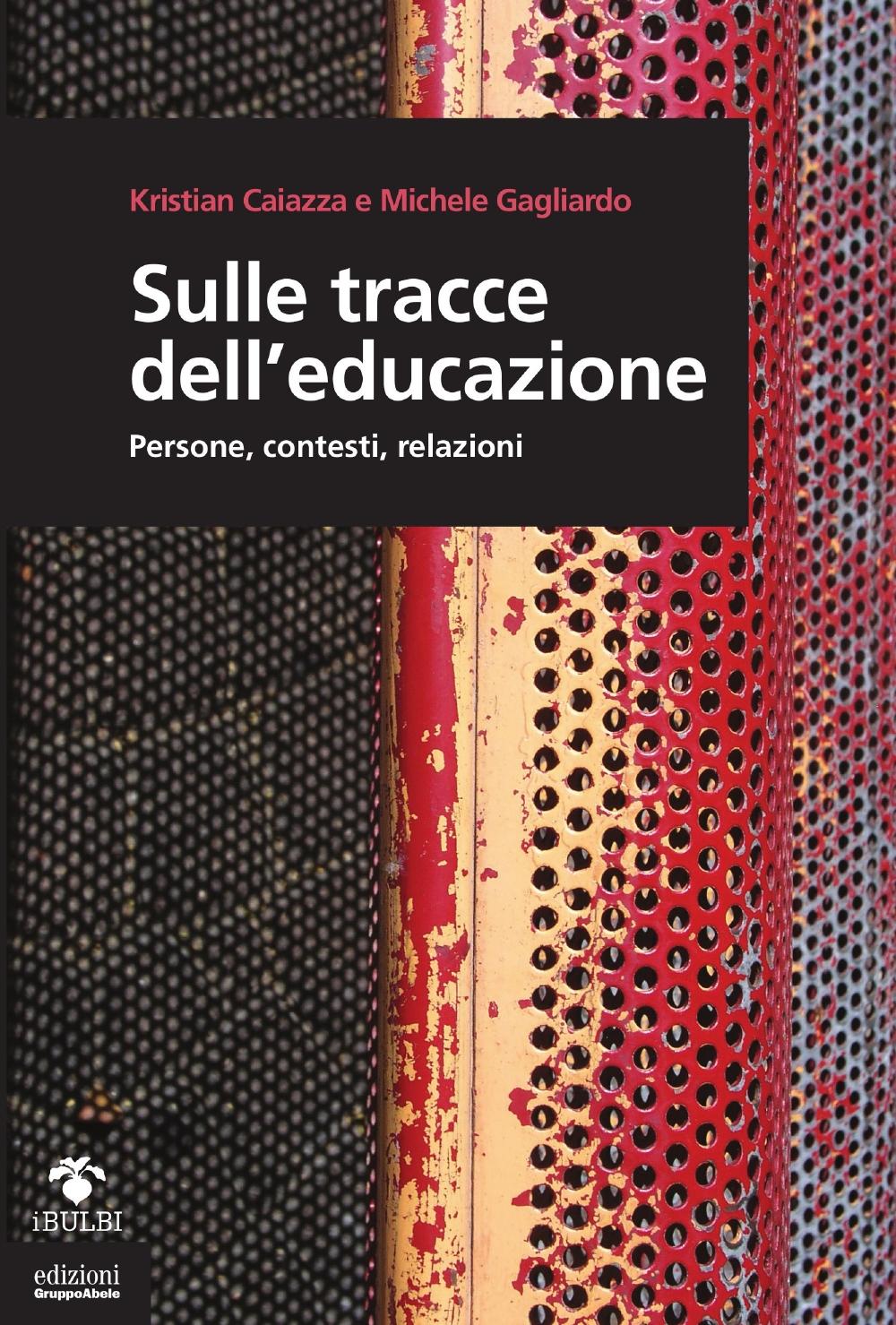 Sulle tracce dell'educazione