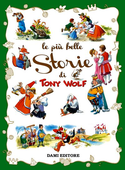 Le più belle Storie di Tony Wolf