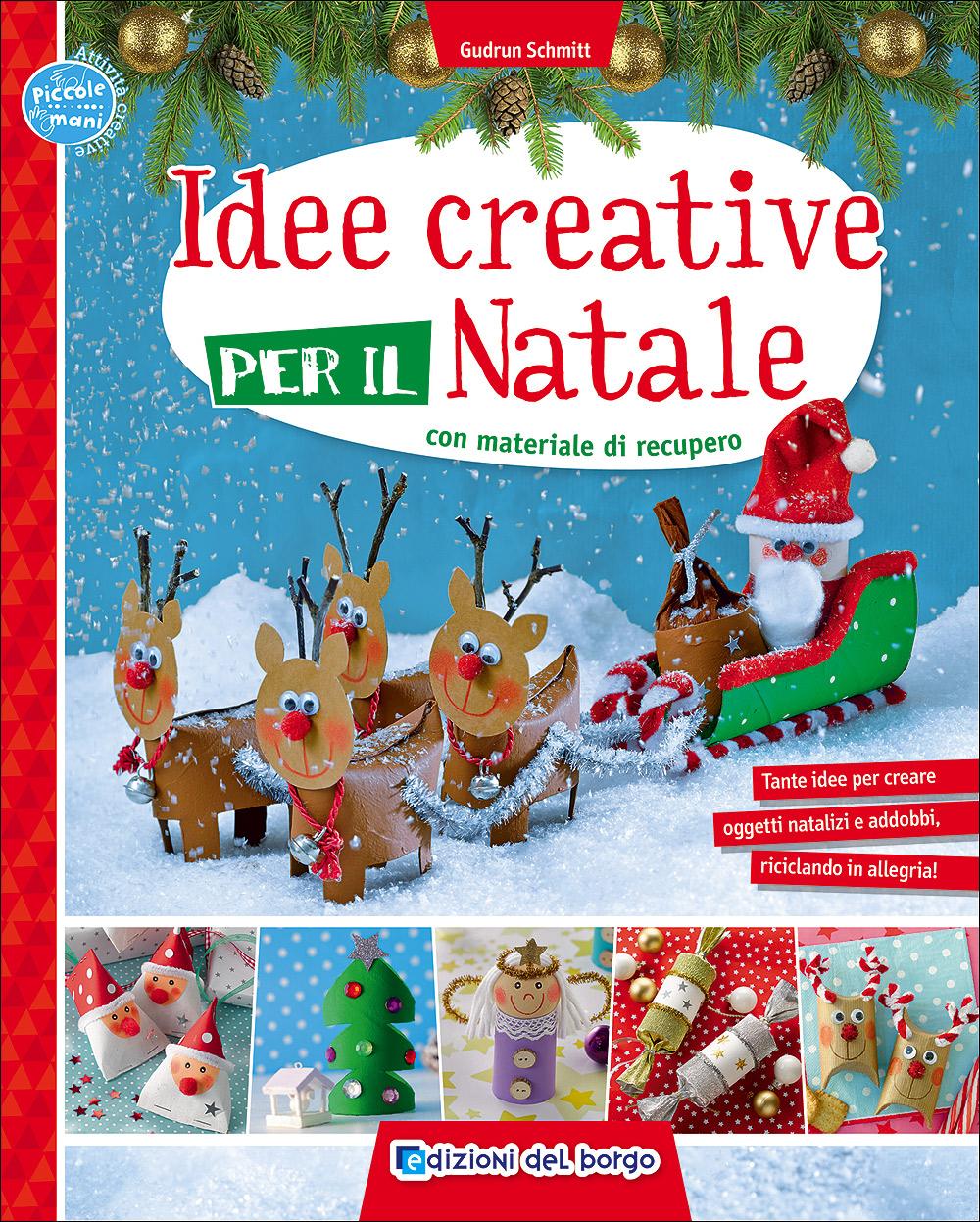 Idee creative per il Natale con materiale di recupero