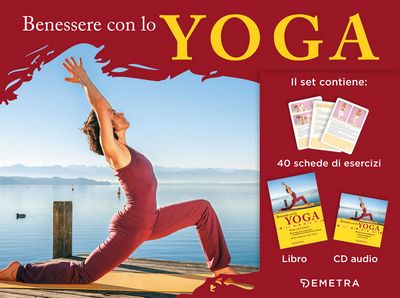 Benessere con lo yoga + CD audio