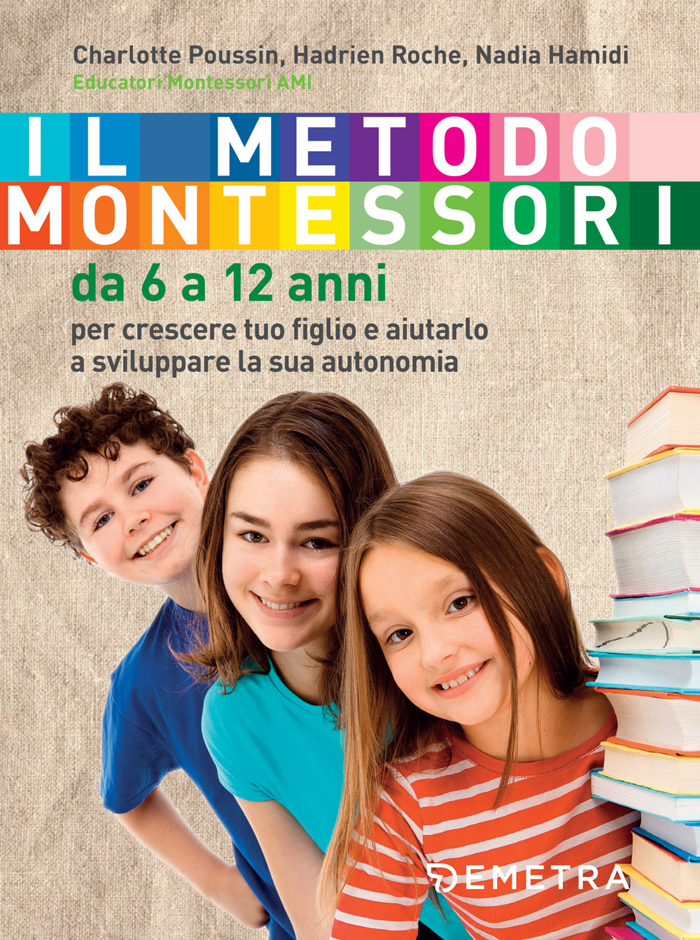 Il metodo Montessori da 6 a 12 anni
