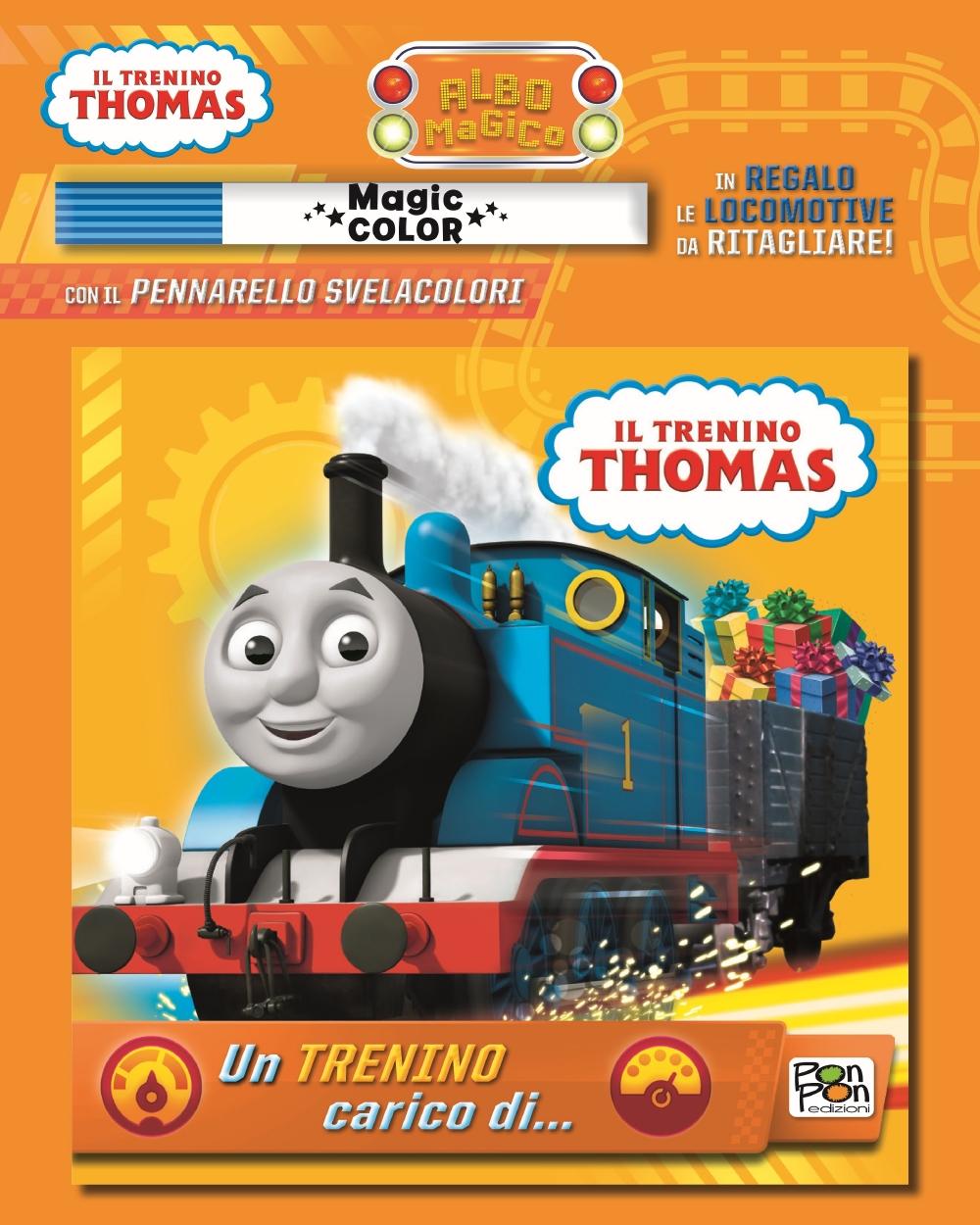 Albo Magico Trenino Thomas - Un trenino carico di...