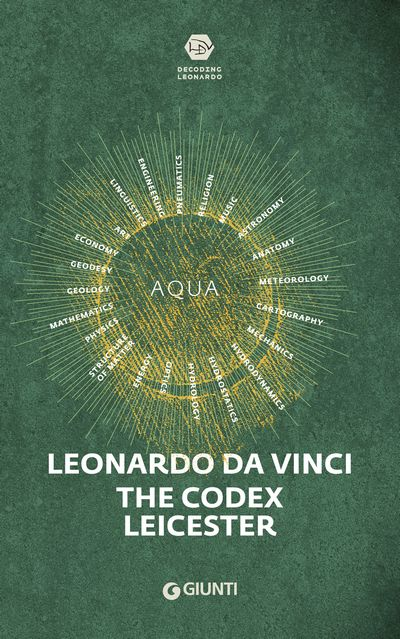 Leonardo da Vinci - The Codex Leicester