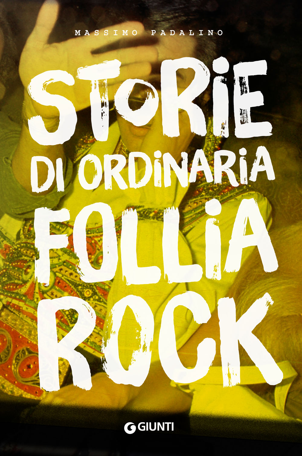 Storie di ordinaria follia rock