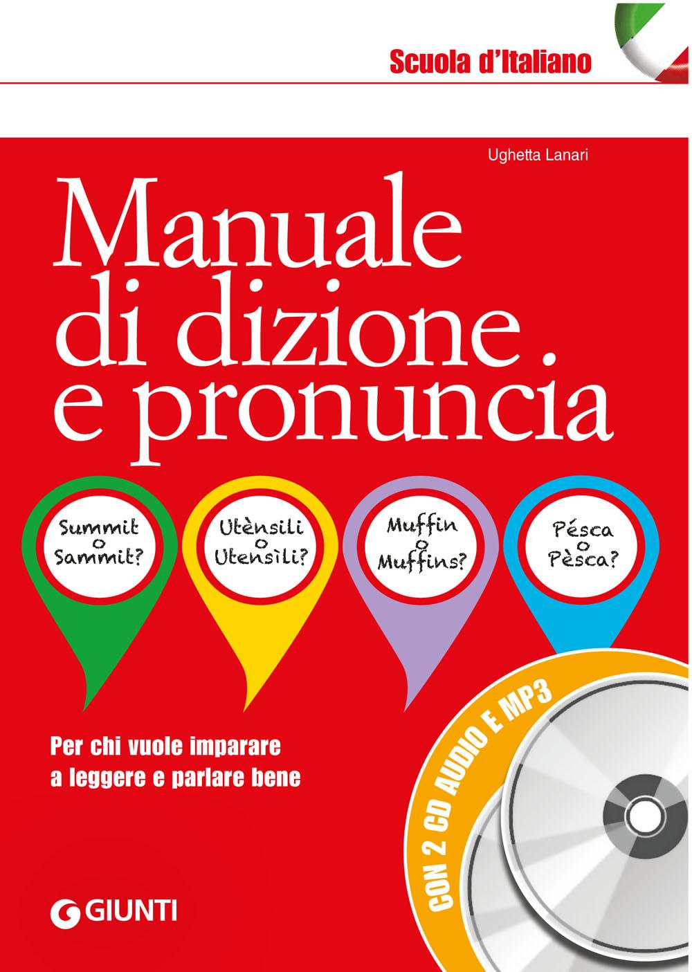 Manuale di dizione e pronuncia + 2 CD audio e MP3