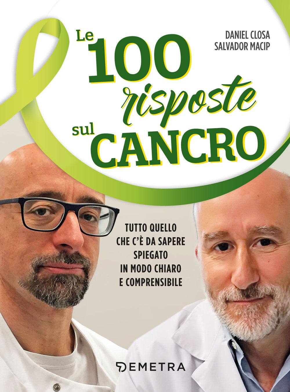 Le 100 risposte sul cancro