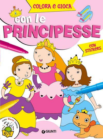 Colora e gioca con le principesse (con stickers)