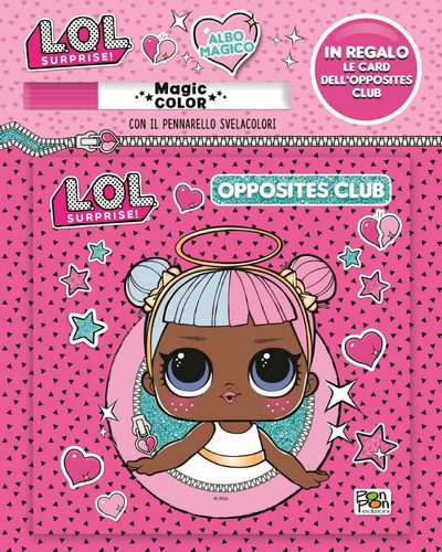 Albo Magico LOL Surprise! - Opposites Club