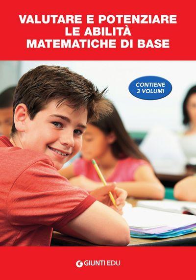 Valutare e potenziare le abilità matematiche di base