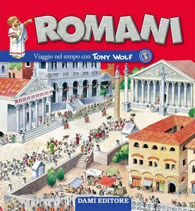 Romani. Viaggio nel tempo con Tony Wolf