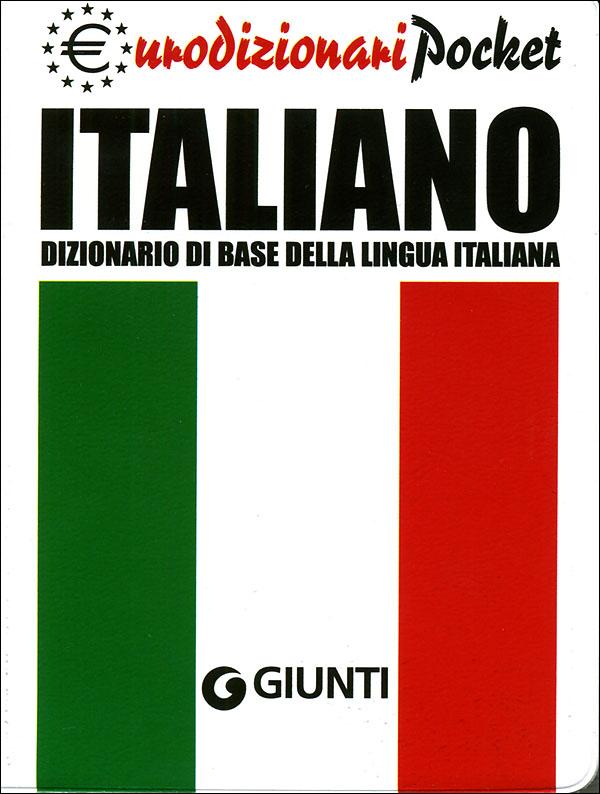 Dizionario di base della LINGUA ITALIANA - Pocket
