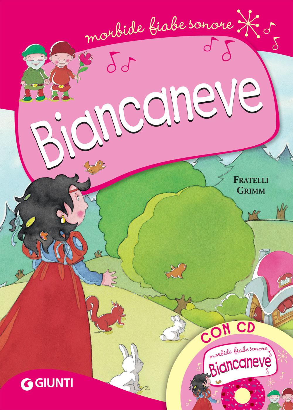 Biancaneve (con CD)