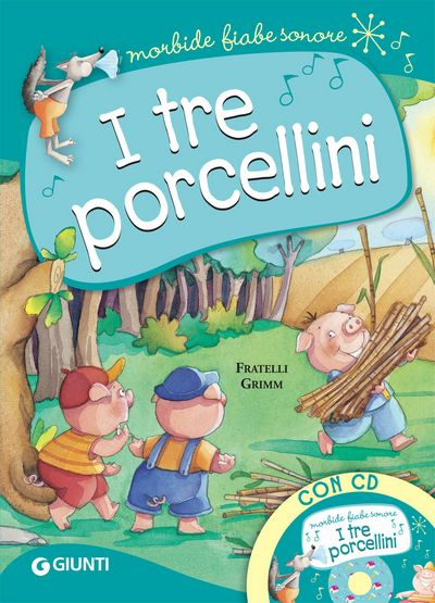 I tre porcellini (con CD)