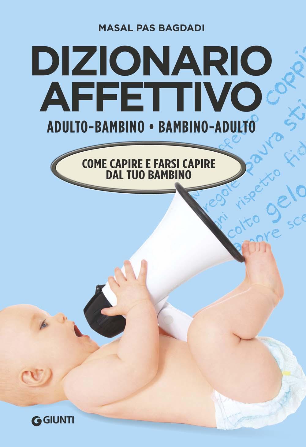 Dizionario affettivo adulto/bambino bambino/adulto
