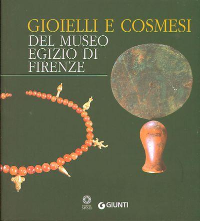 Gioielli e cosmesi del Museo Egizio di Firenze