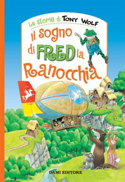 Il sogno di Fred la ranocchia