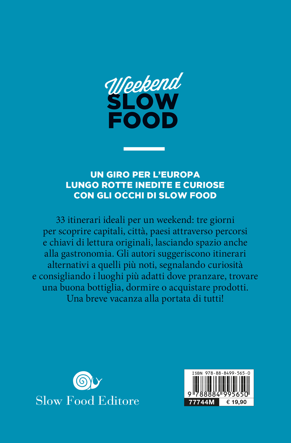 Weekend Slow Food. L'Europa