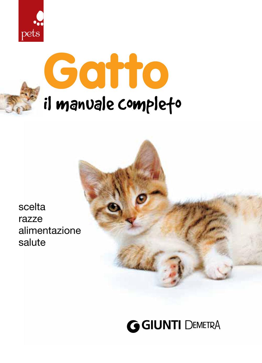 Gatto. Il manuale completo
