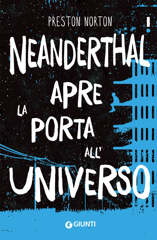 Neanderthal apre la porta all'Universo