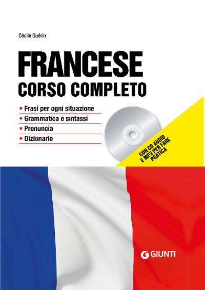 Francese. Corso completo con CD e MP3