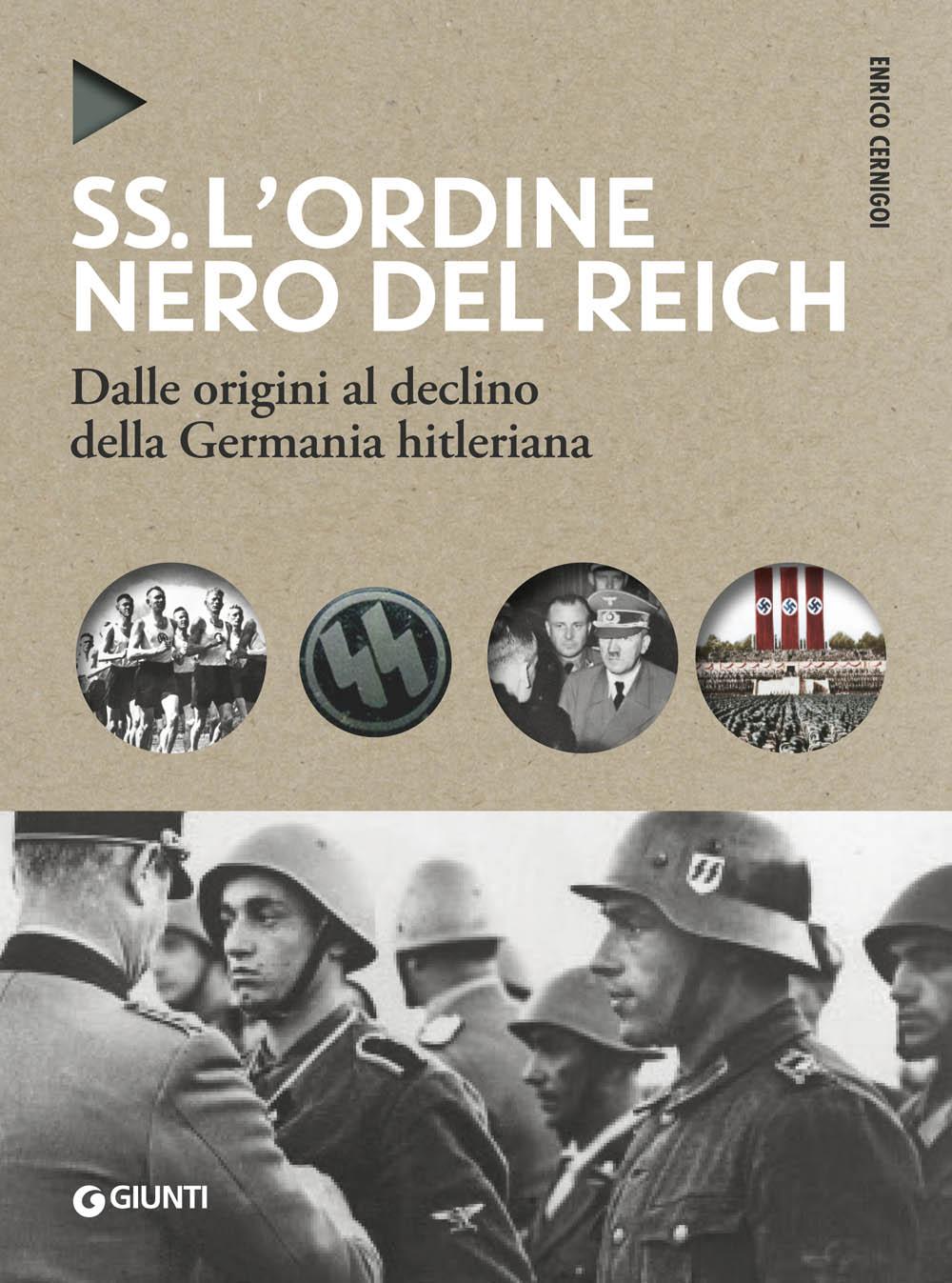 SS. L'ordine nero del Reich