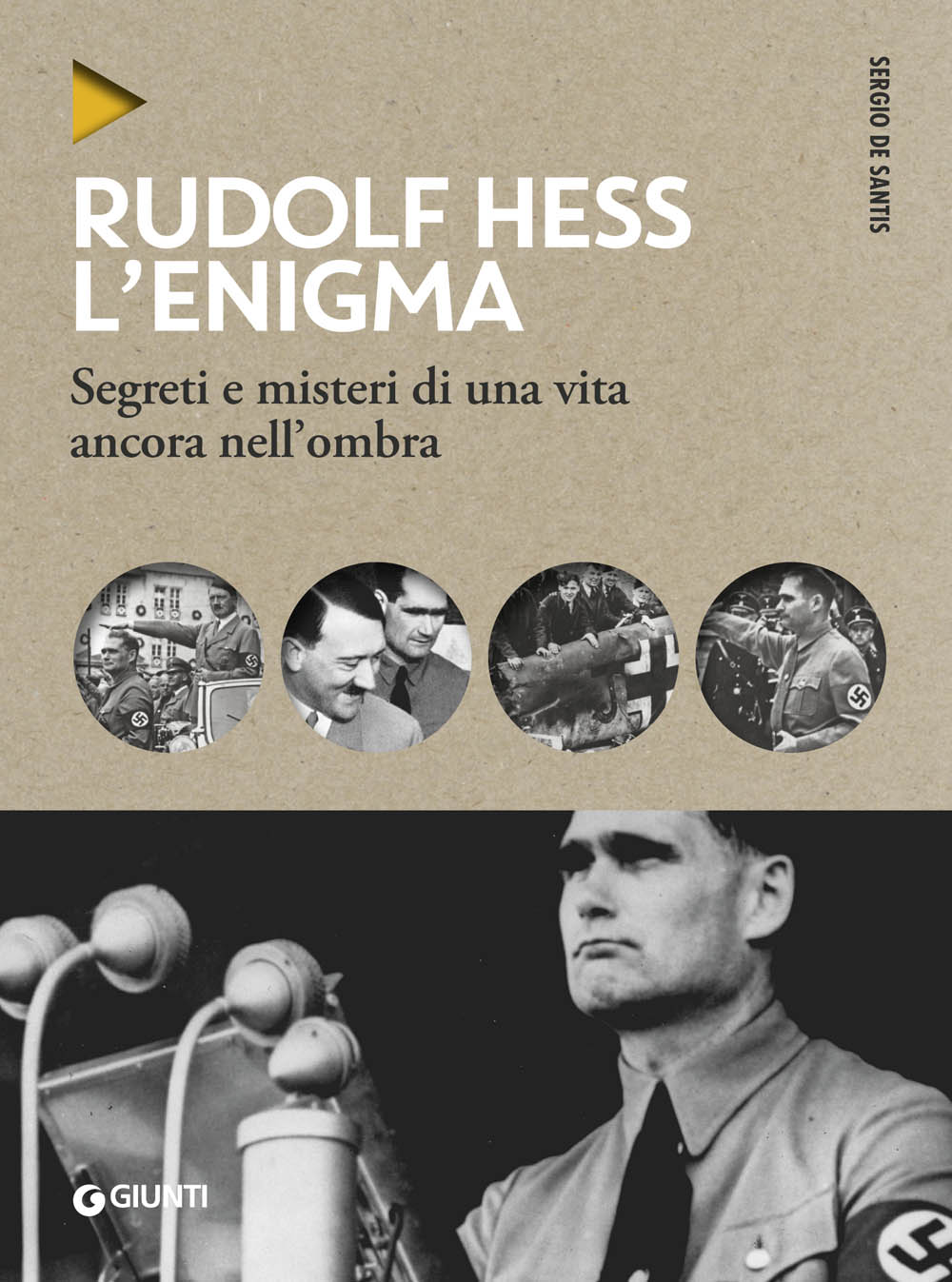 Rudolf Hess. L'enigma