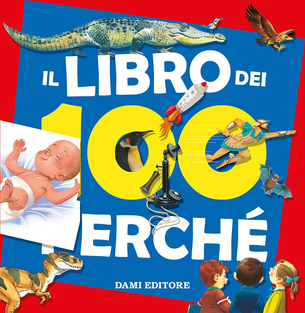 Il libro dei 100 perché