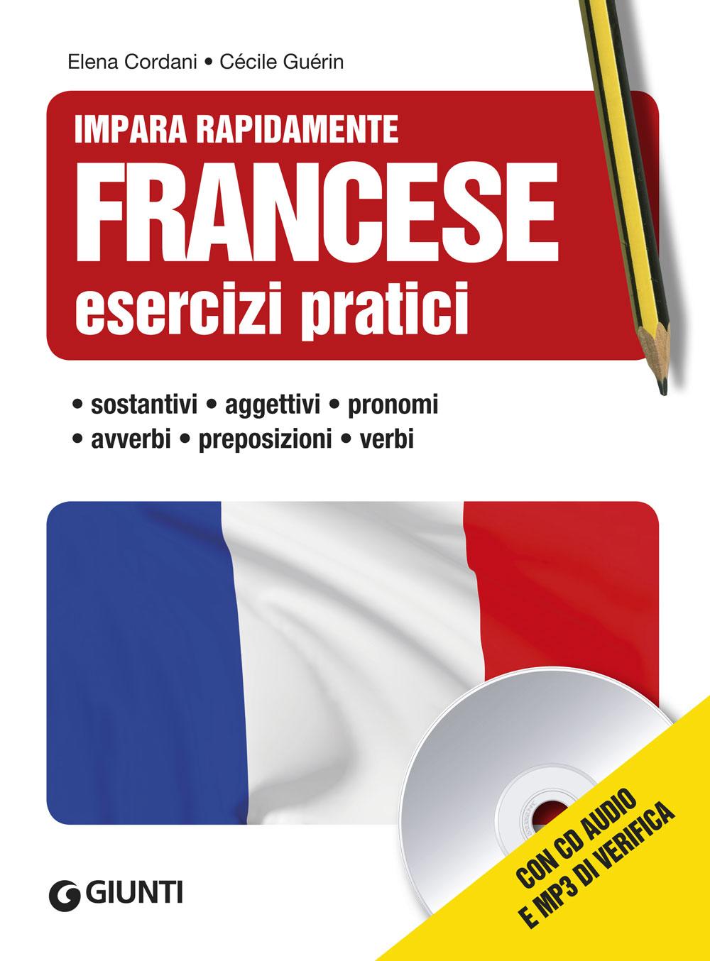 Francese. Esercizi pratici con CD e MP3