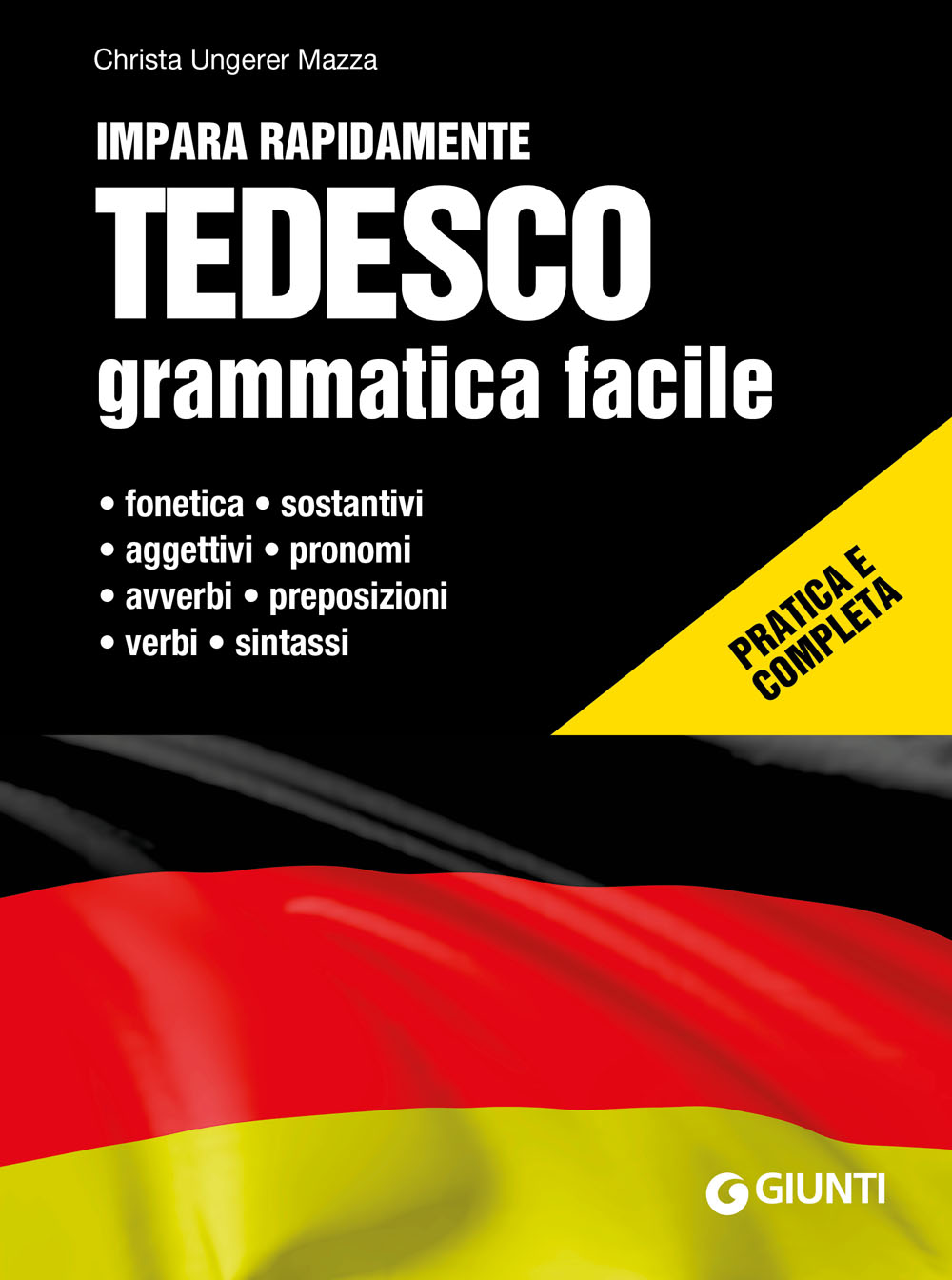 Tedesco. Grammatica facile