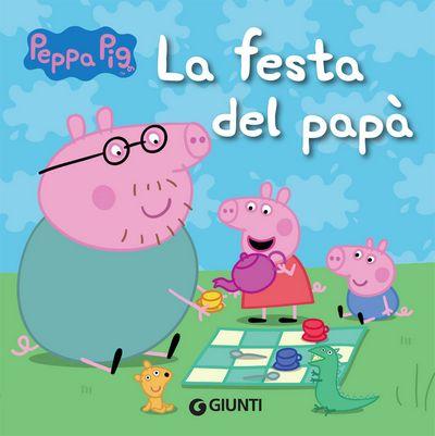 Peppa. La festa del papà