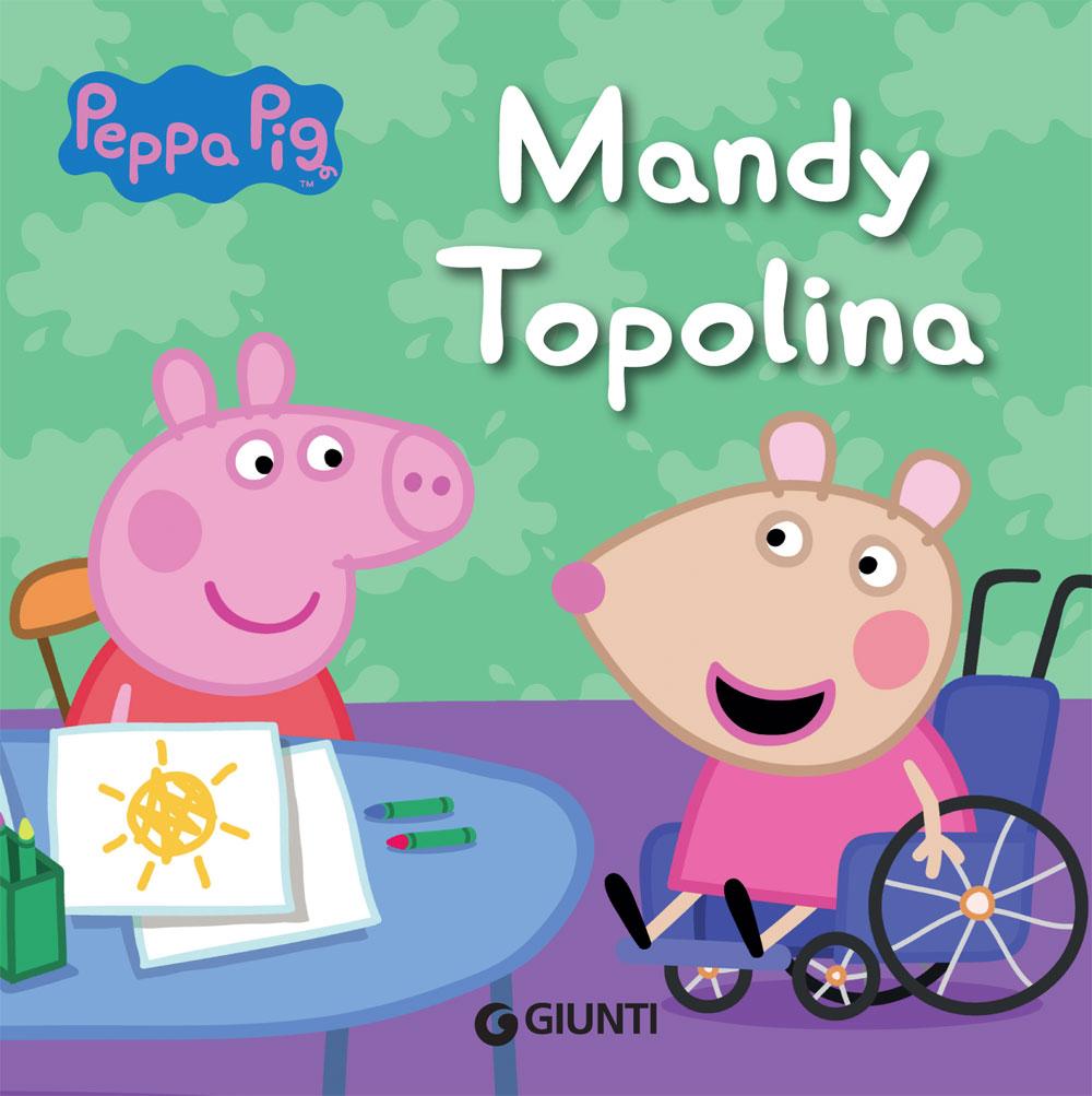 Peppa. Mandy Topolina