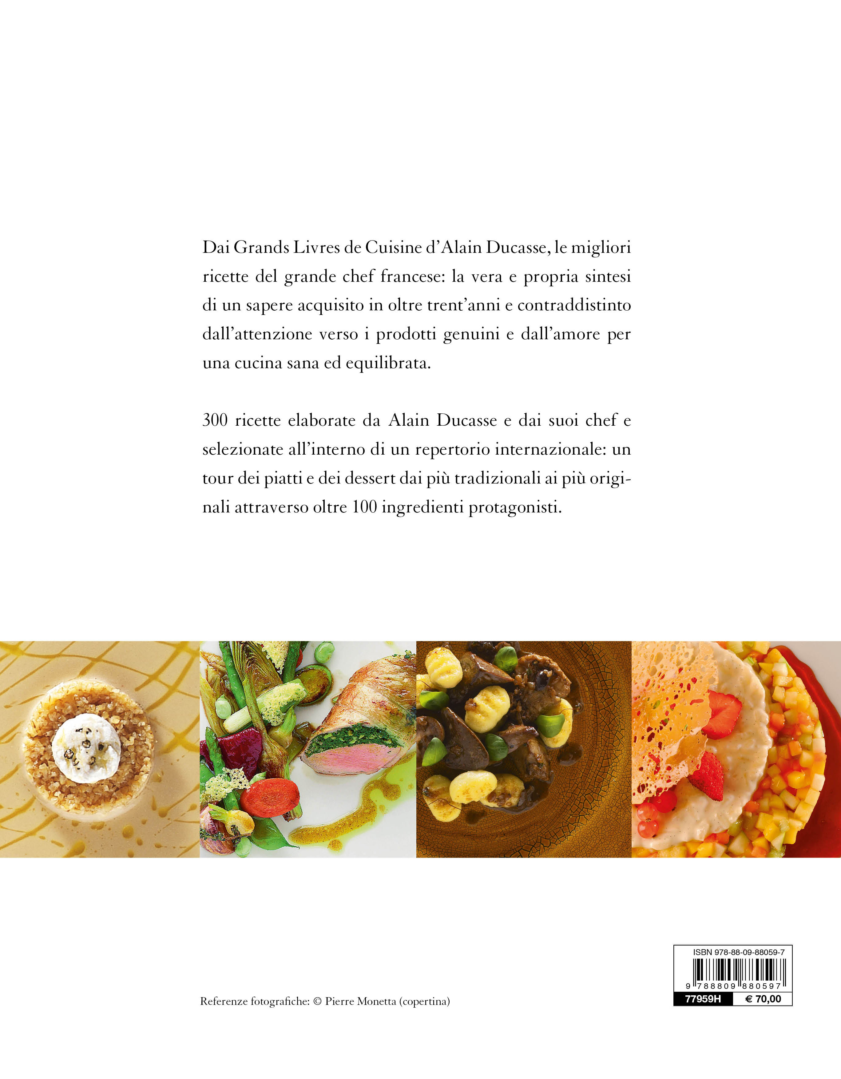 Alain Ducasse. Le migliori ricette dai Grands Livres de Cuisine