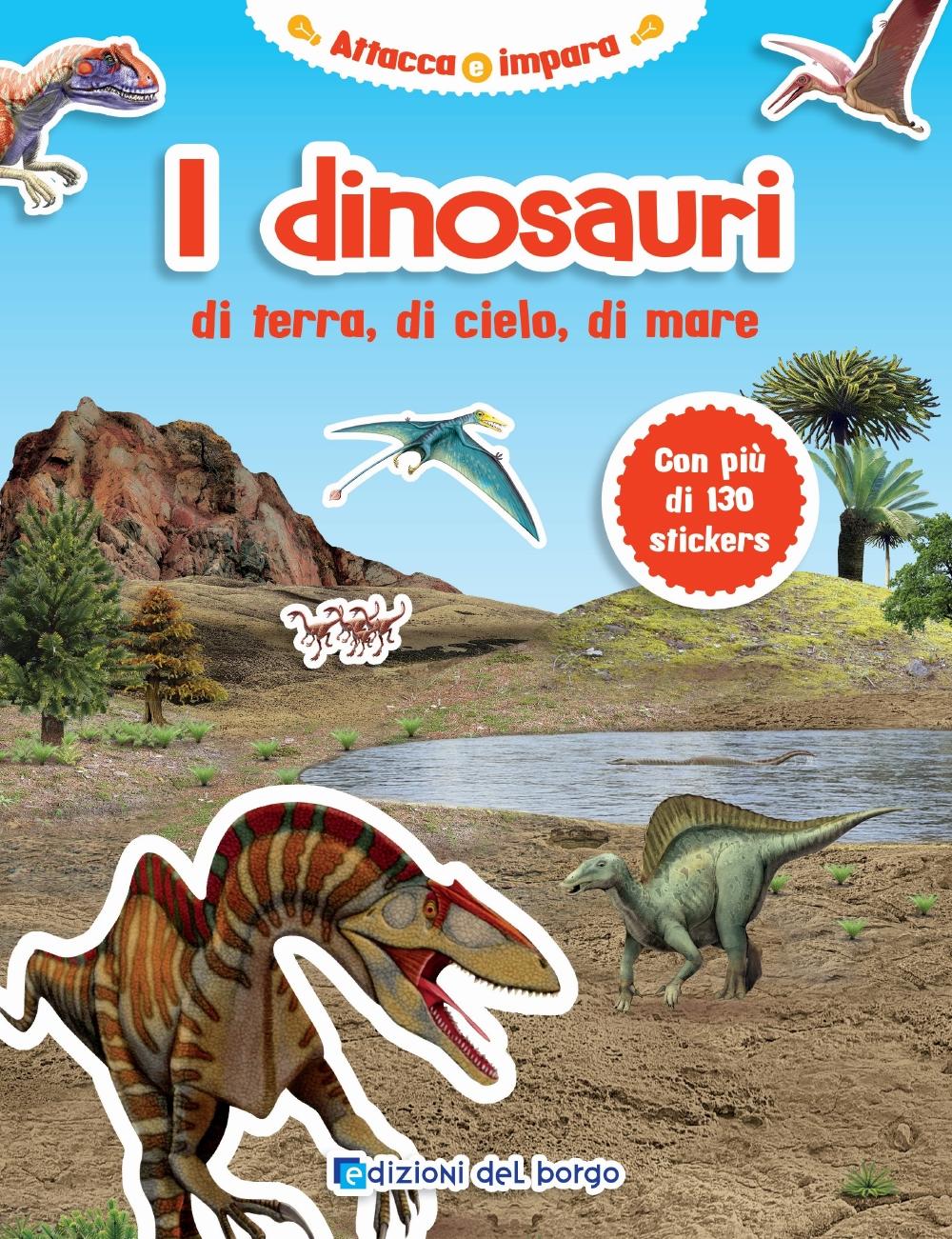 I dinosauri di terra, di cielo, di mare