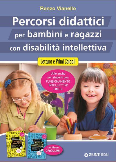 Percorsi didattici per bambini e ragazzi con disabilità intellettiva