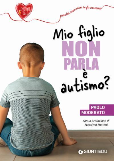 Mio figlio non parla: è autismo?