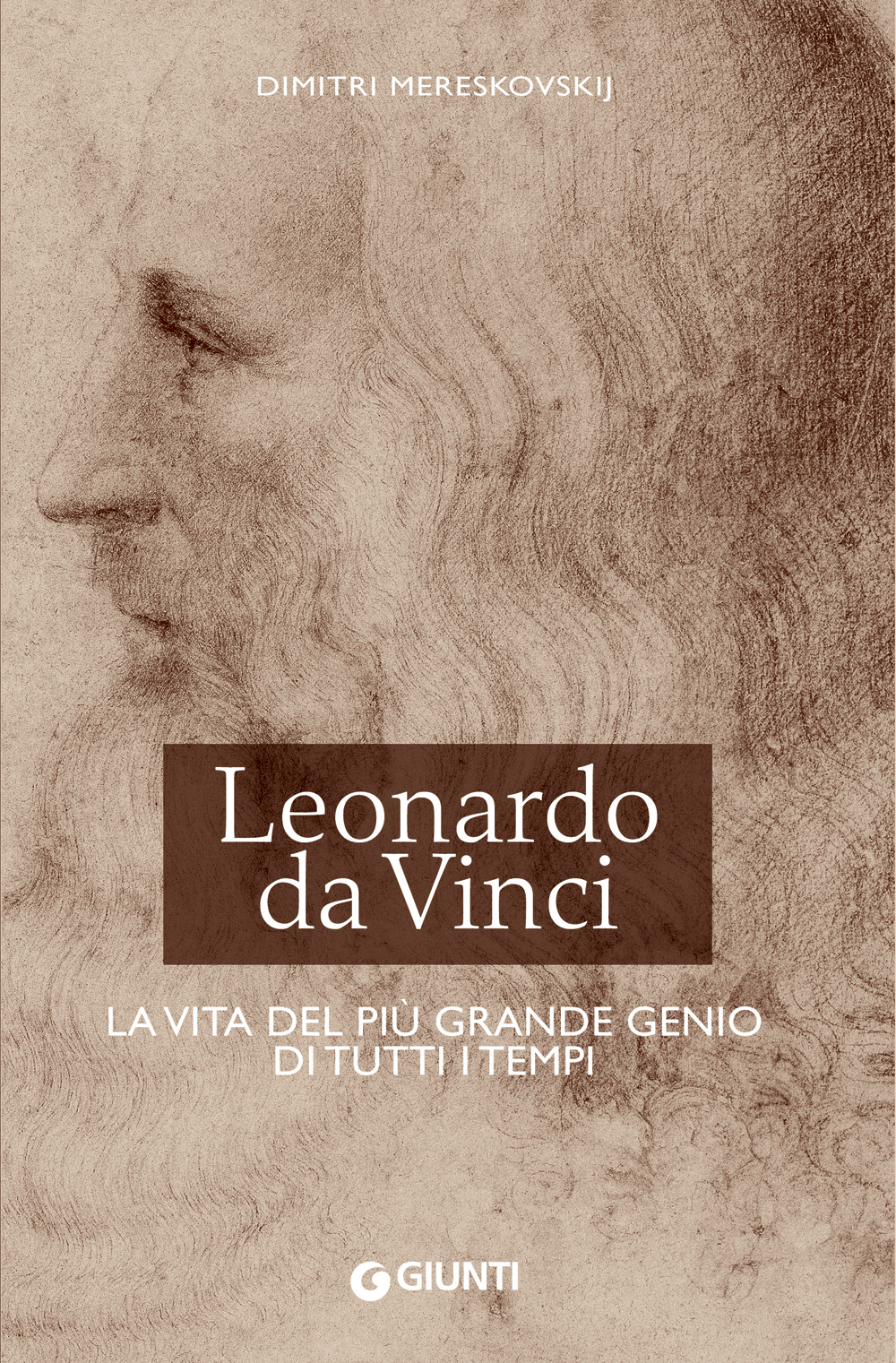 Leonardo da Vinci. La vita