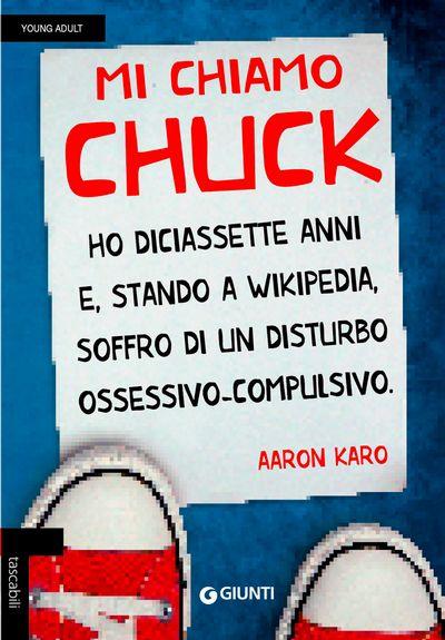 Mi chiamo Chuck. Ho diciassette anni