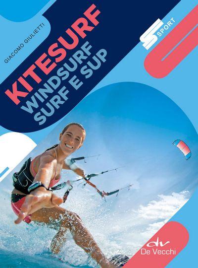 Kitesurf, Surf, Windsurf e Sup