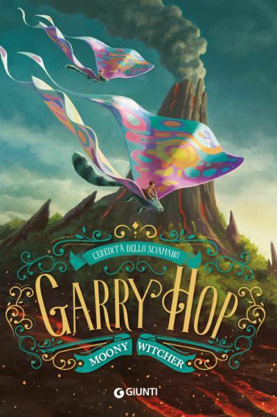 Garry Hop. L'eredità dello sciamano