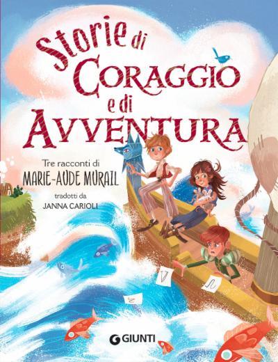 Storie di coraggio e avventura