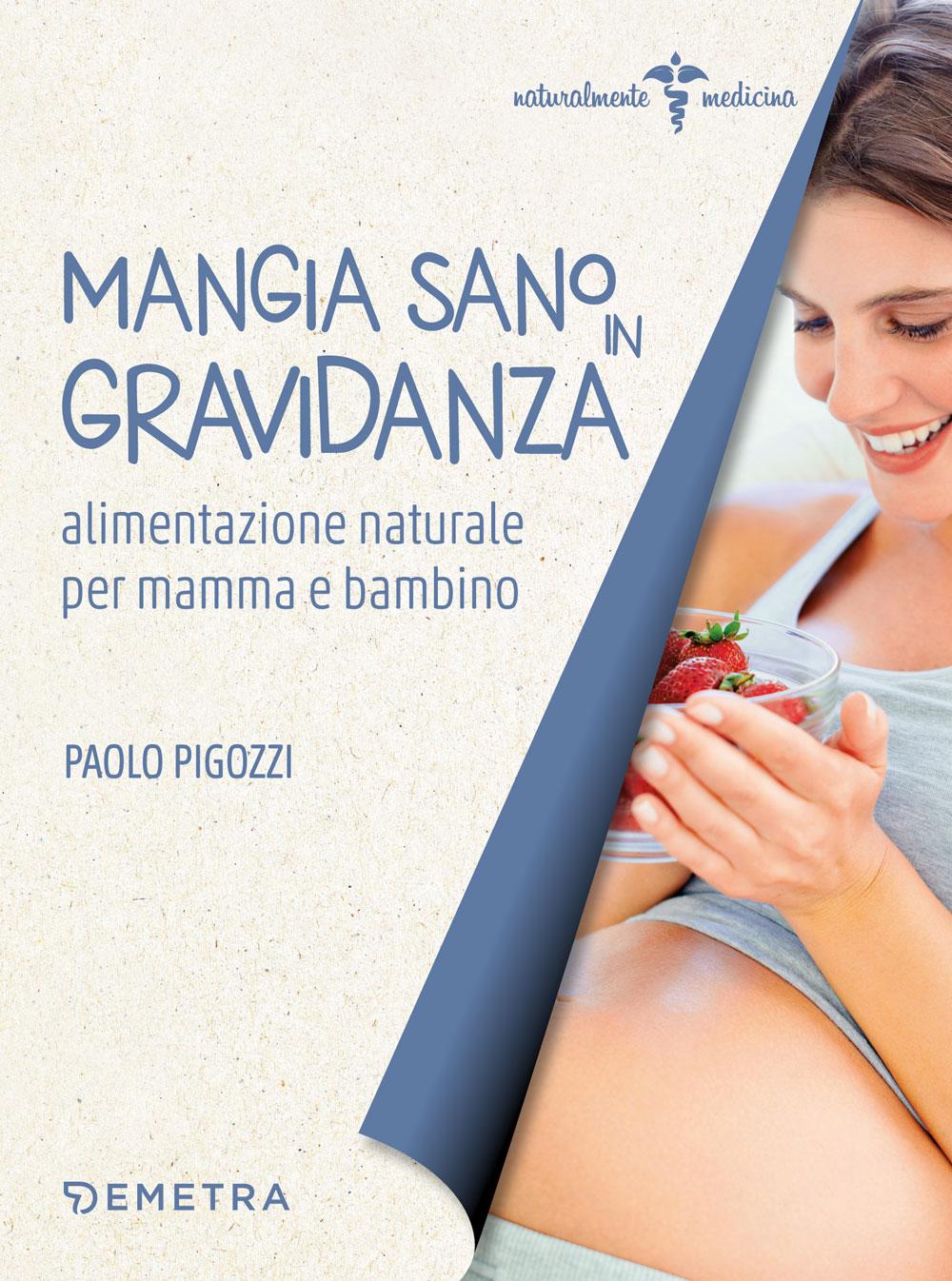 Mangia sano in gravidanza