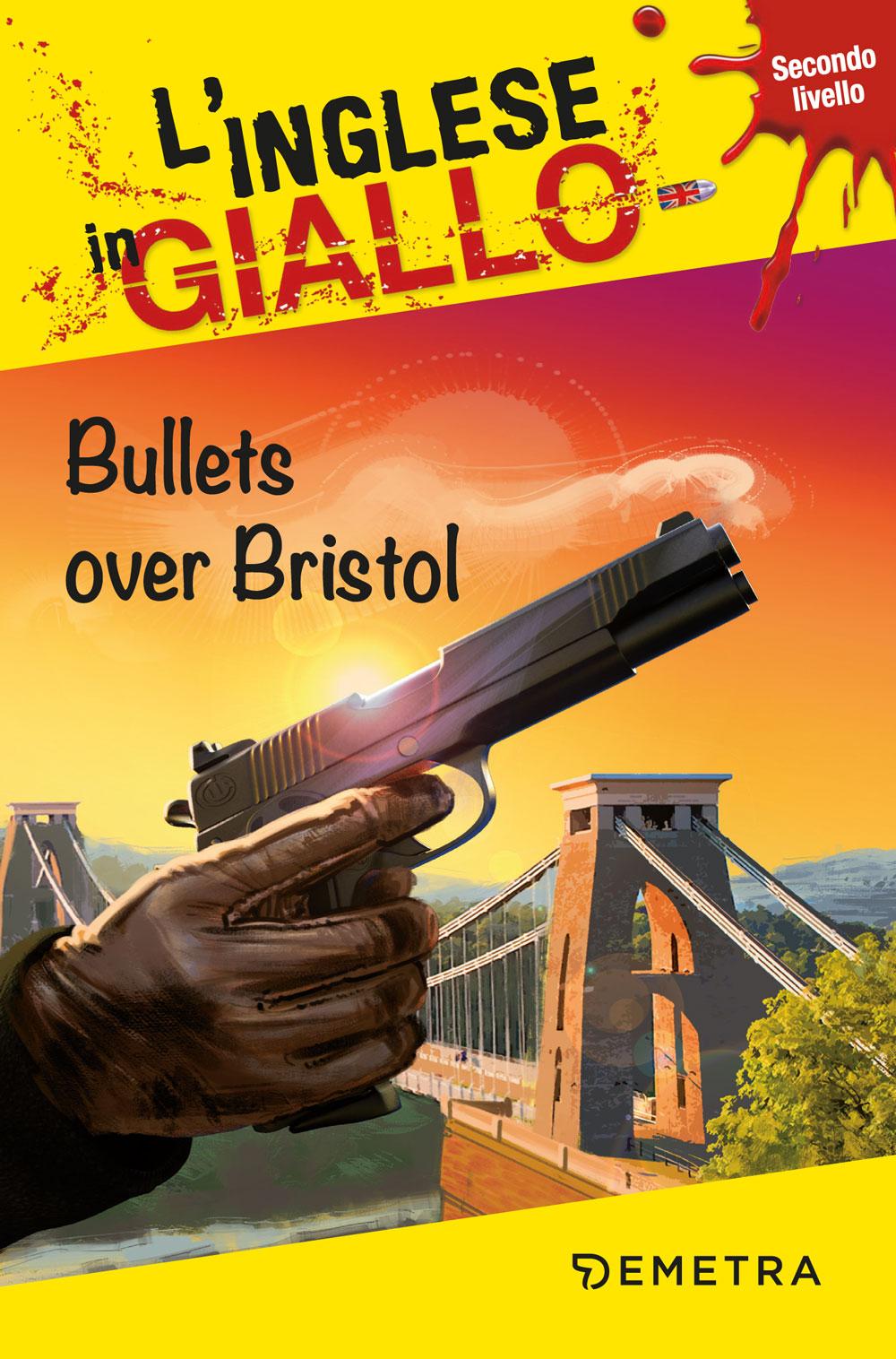 Bullets over Bristol B1