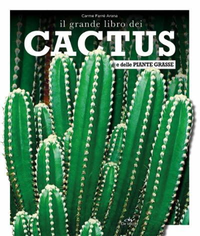 Il grande libro dei cactus e delle piante grasse