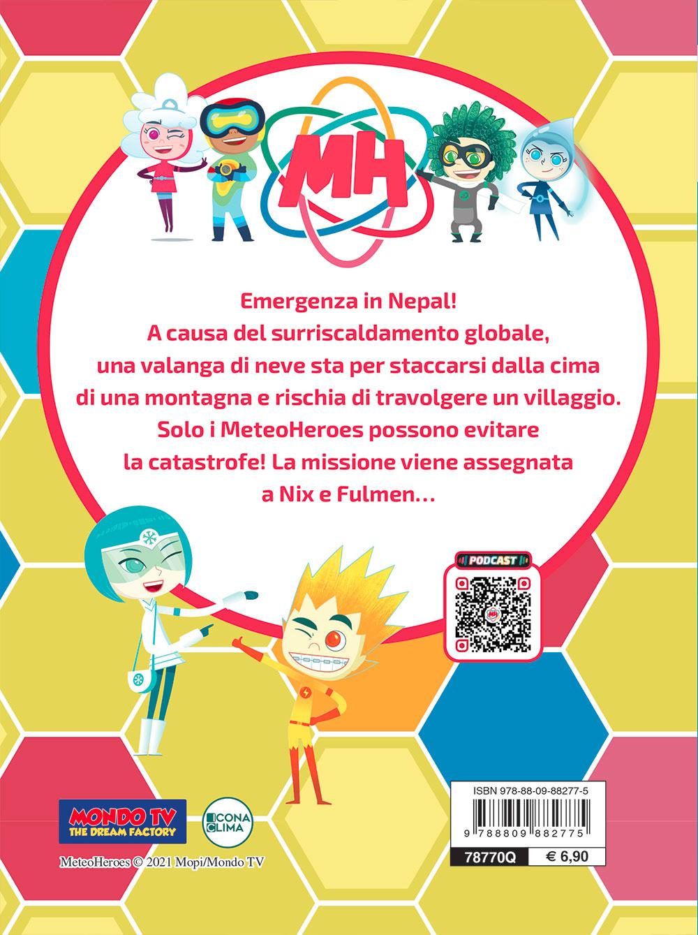 """Meteoheroes. Nix e Fulmen in """"Valanga"""""""