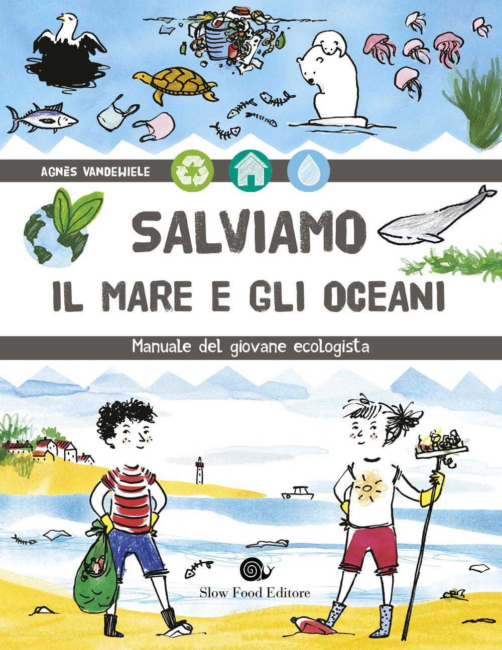 Salviamo il mare e gli oceani