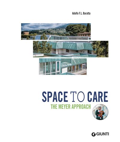 Space to care. The Meyer approach