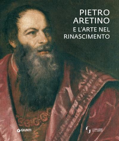 Pietro Aretino e l'arte nel Rinascimento