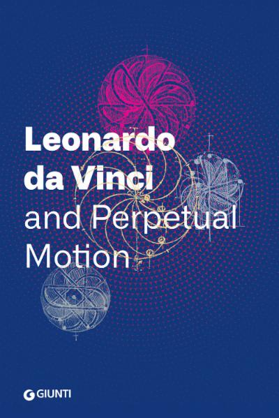 Leonardo da Vinci and Perpetual Motion